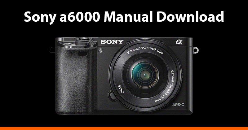 sony a6000 manual