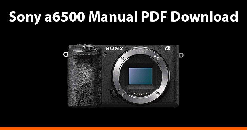 sony a6500 manual