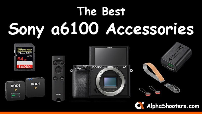 Sony a6100 Accessories
