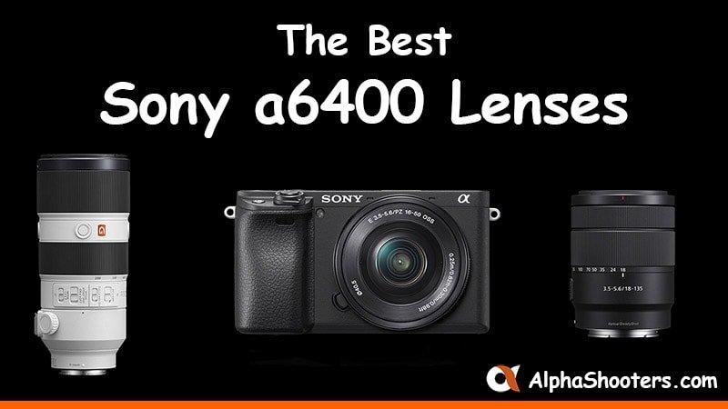 sony a6400 lenses