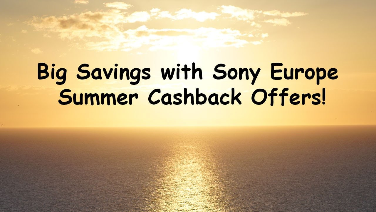 Sony Europe Summer Cashback 2020