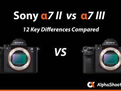 sony a7ii vs a7iii