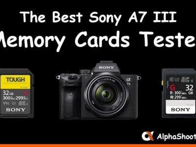 Sony A7III Memory Cards