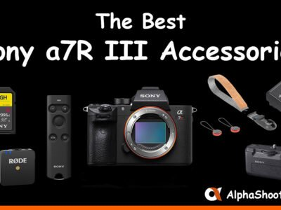 The Best Sony a7 III Accessories