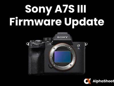 Sony A7S III Firmware Update