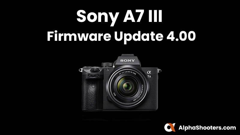 Sony a7 III Firmware Update