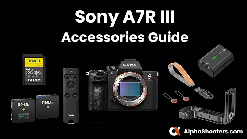 Sony a7R III Accessories