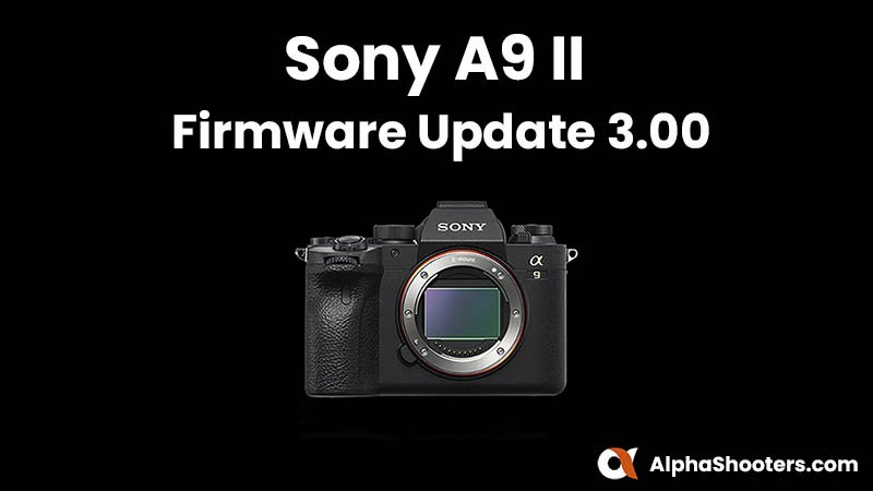 Sony a9II Firmware Update