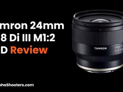 Tamron 24mm F2.8 Di III OSD Review