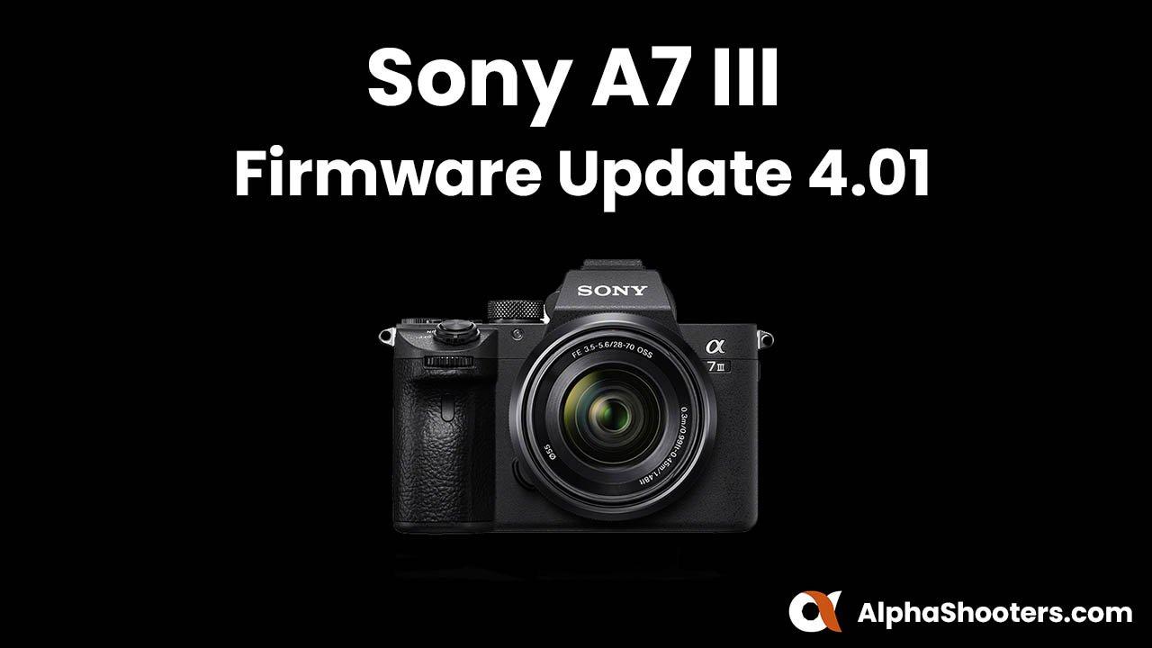 Sony a7III Firmware Update