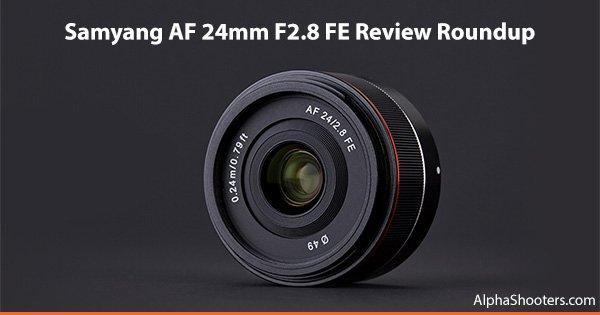 samyang 24mm f28 fe review